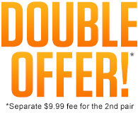 DOUBLE OFFER!*